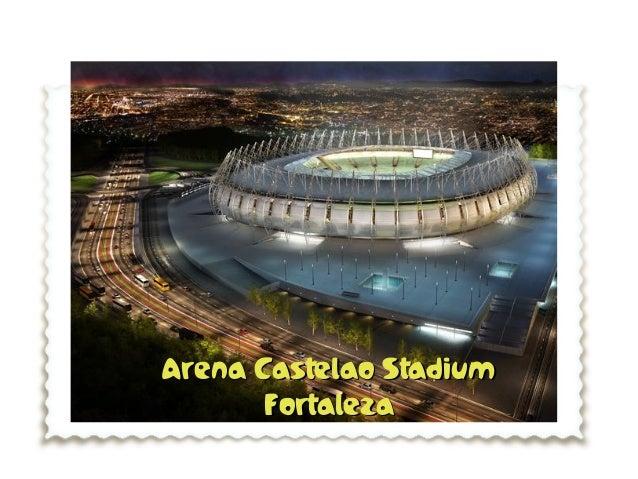 Arena Castelao StadiumArena Castelao Stadium FortalezaFortaleza