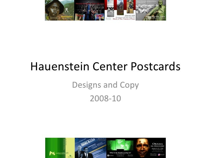Hauenstein Center Postcards<br />Designs and Copy<br />2008-10<br />