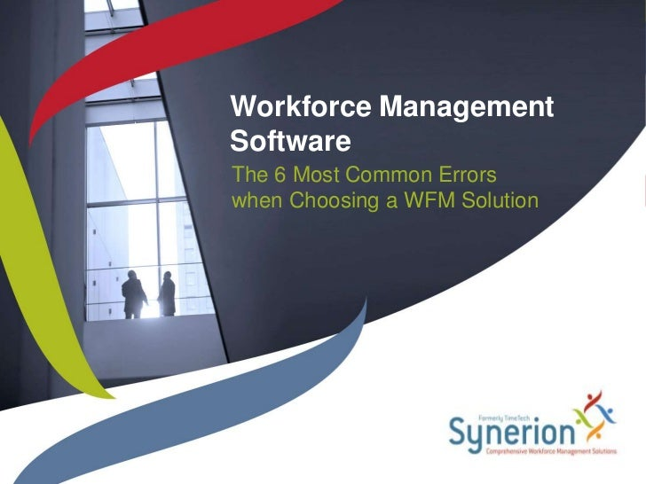 Common Errors when Choosing a WFM Solution