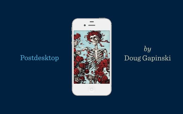 byPostdesktop   Doug Gapinski
