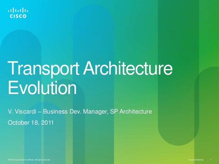 Transport Architecture Evolution