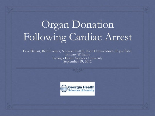 the ethics organ donation after cardiac Hospitals grapple with ethics of donation after cardiocirculatory death in recent years, there has been a push for hospitals to receive organs from donors.