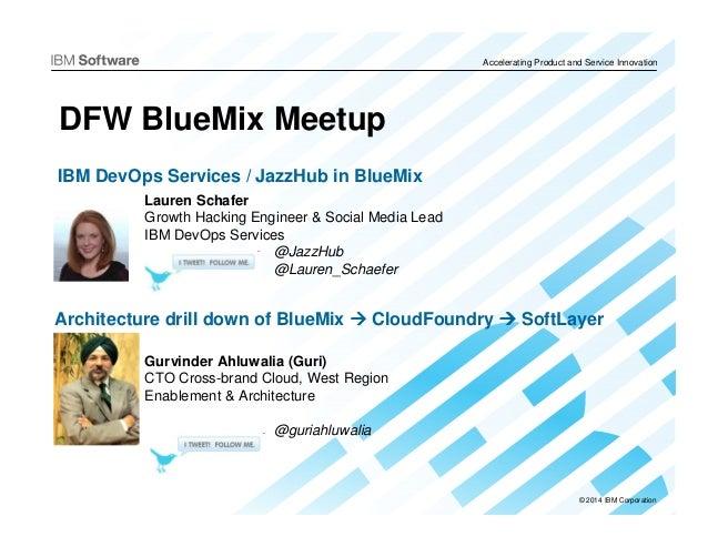 DFW BlueMix Meetup - demo and slides