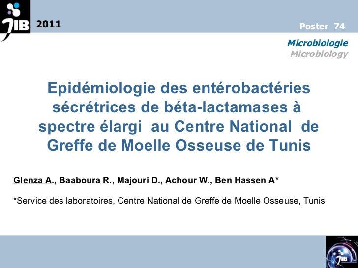 Epidémiologie des entérobactéries sécrétrices de béta-lactamases à  spectre élargi  au Centre National  de Greffe de Moell...