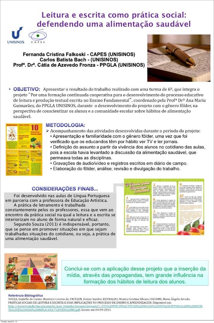 Leitura e escrita como prática social:                         defendendo uma alimentação saudável                    Fern...