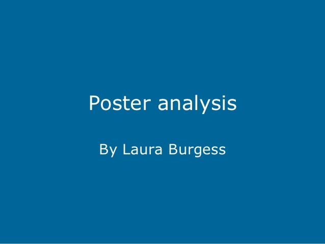 Poster analysis By Laura Burgess