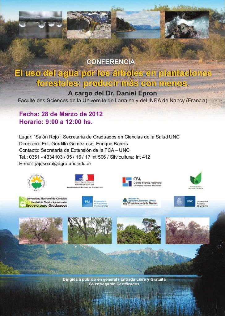 CONFERENCIAEl uso del agua por los árboles en plantaciones     forestales: producir más con menos.                      A ...