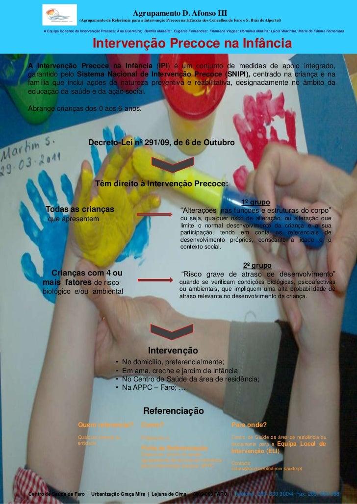 Agrupamento D. Afonso III                          (Agrupamento de Referência para a Intervenção Precoce na Infância dos C...