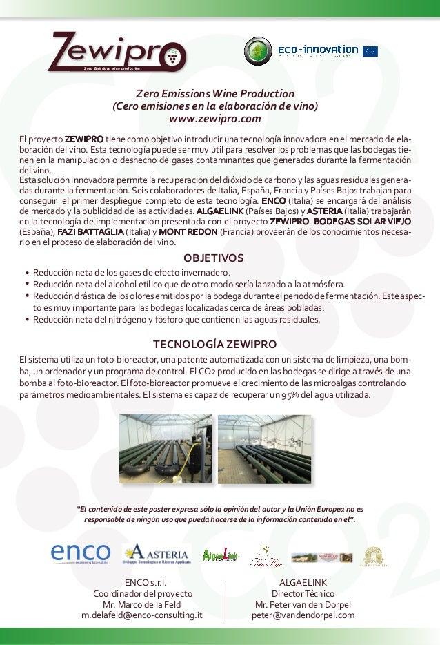 ZZero Emissions wine production Zero EmissionsWine Production (Cero emisiones en la elaboración de vino) www.zewipro.com T...