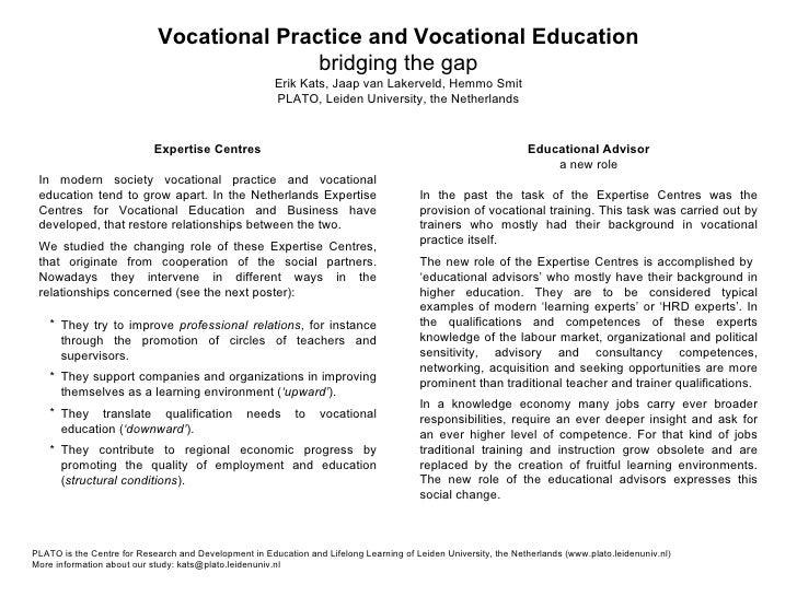 Vocational Practice and Vocational Education bridging the gap Erik Kats, Jaap van Lakerveld, Hemmo Smit PLATO, Leiden Univ...
