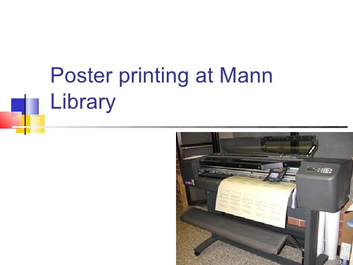Poster printing at Mann Library