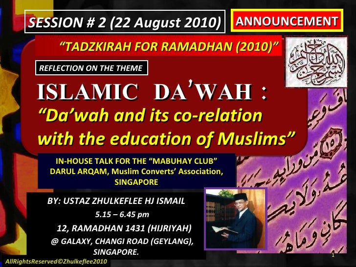 """ TADZKIRAH FOR RAMADHAN (2010)"" ISLAMIC  DA'WAH :  "" Da'wah and its co-relation  with the education of Muslims"" REFLECTIO..."