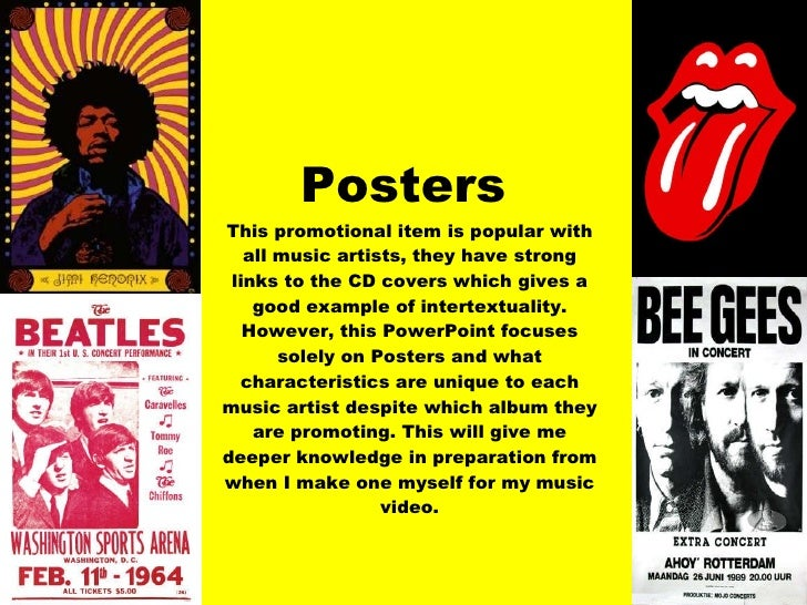 Posters This promotional item is popular with all music artists, they have strong links to the CD covers which gives a goo...