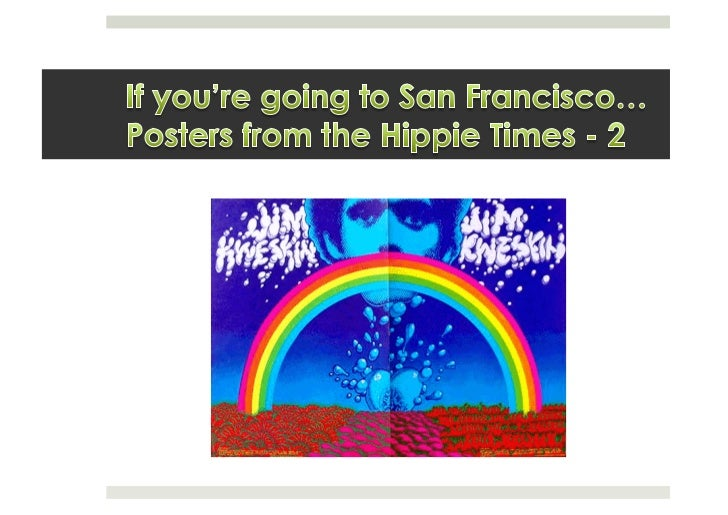 If you're going to San Francisco... / Posters from the hippie times / 2