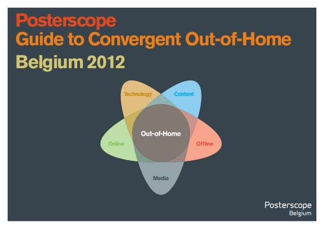 PosterscopeGuide to Convergent Out-of-HomeBelgium 2012