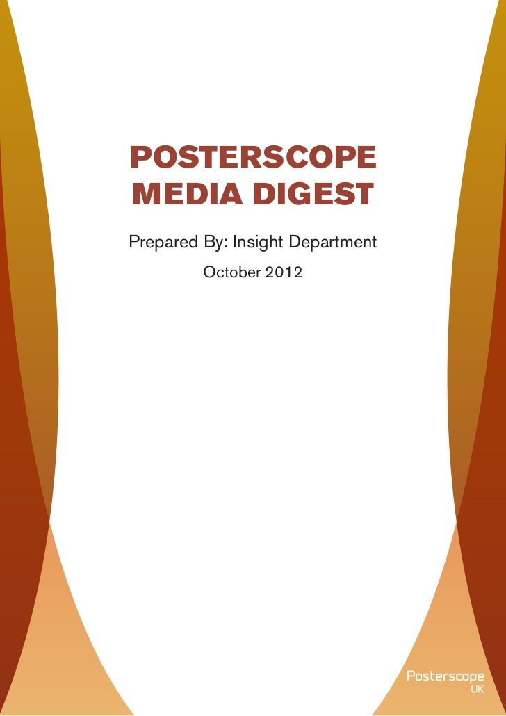 POSTERSCOPE                        MEDIA DIGEST                        Prepared By: Insight Department                    ...