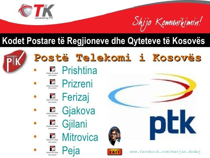 Kodet Postare të Regjioneve dhe Qyteteve të Kosovës       Postë Telekomi i Kosovës       •   Prishtina           Adobe Acr...