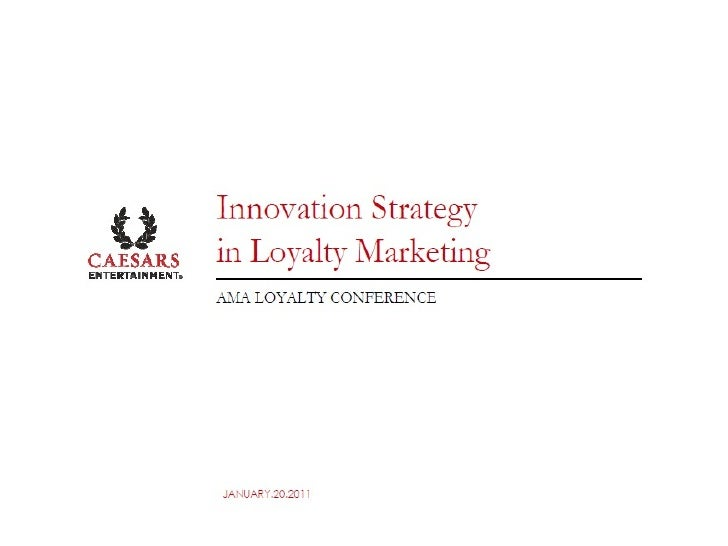 "Mary Riley, Caesar's Entertainment - ""Personalizing the Loyalty Experience"""