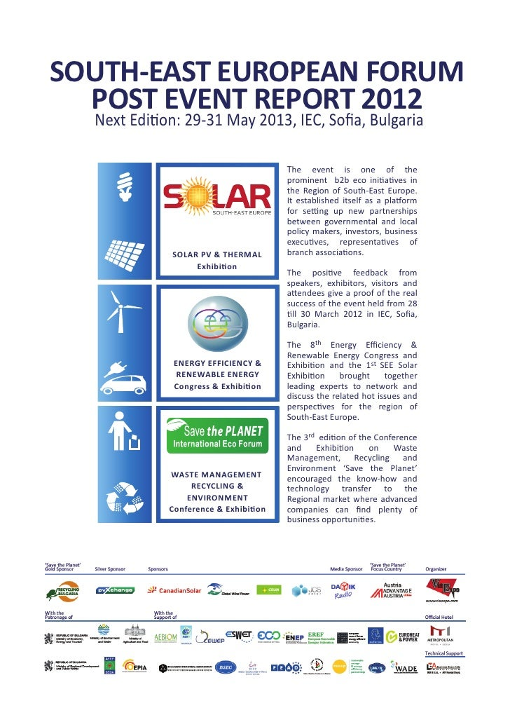 SOUTH-EAST EUROPEAN FORUM  POST EVENT REPORT 2012  Next Edition: 29-31 May 2013, IEC, Sofia, Bulgaria                      ...