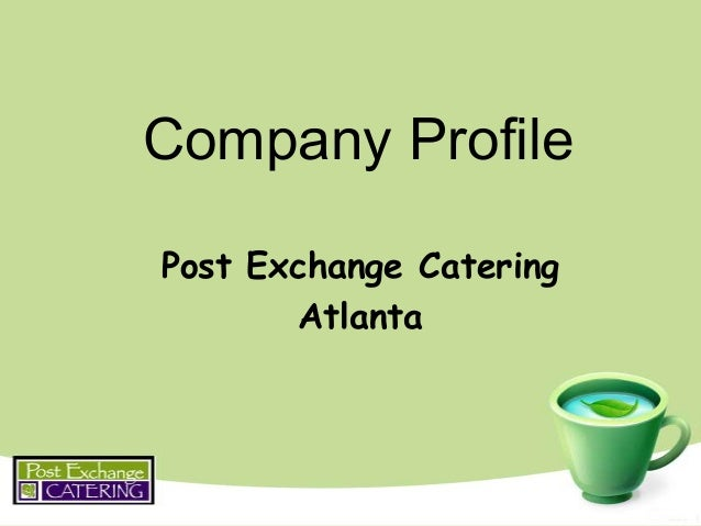 Atlanta's Premiere Corporate Catrer: Post Exchange Catering