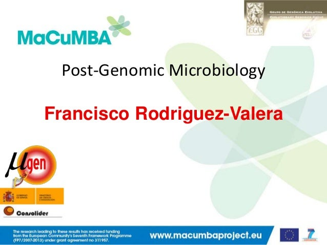 Post-Genomic Microbiology Francisco Rodriguez-Valera