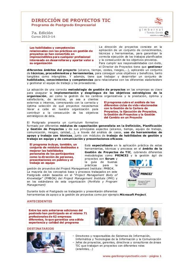 1 www.gestionproyectostic.com - página 1 DIRECCIÓN DE PROYECTOS TIC Programa de Postgrado Empresarial 7a. Edición Curso 20...