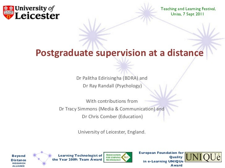 Postgraduate supervision at a distance Dr Palitha Edirisingha (BDRA) and  Dr Ray Randall (Psychology) With contributions f...