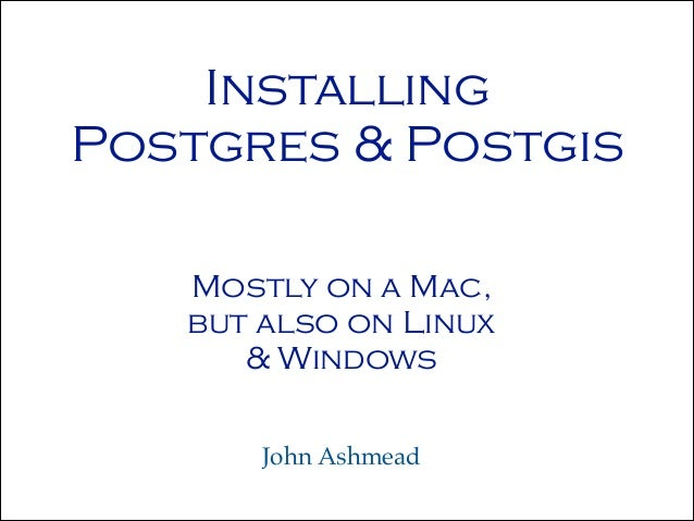 Installing postgres & postgis