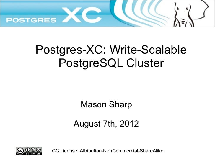Postgres-XC Write Scalable PostgreSQL Cluster