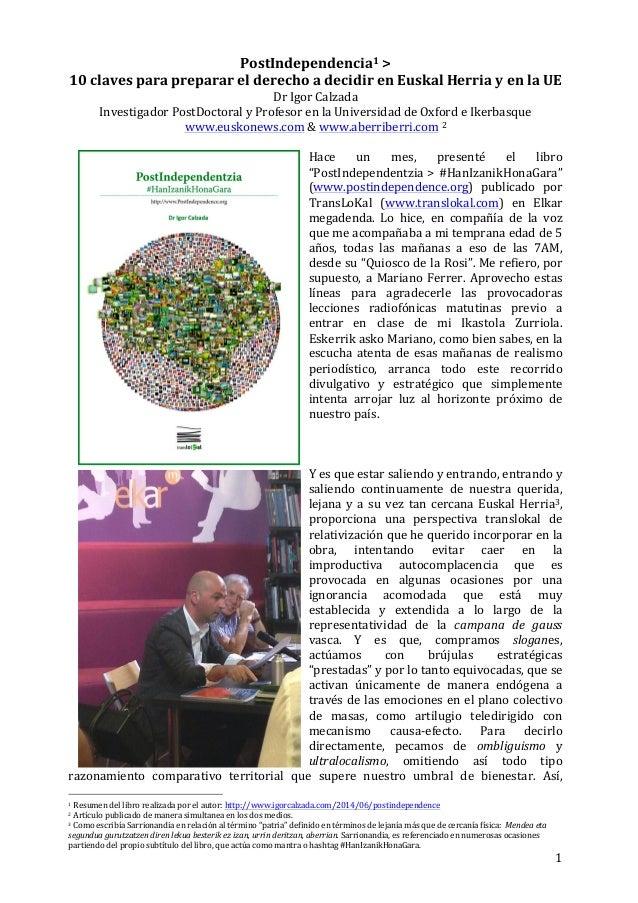 1   PostIndependencia1  >     10  claves  para  preparar  el  derecho  a  decidir  en  Euskal...