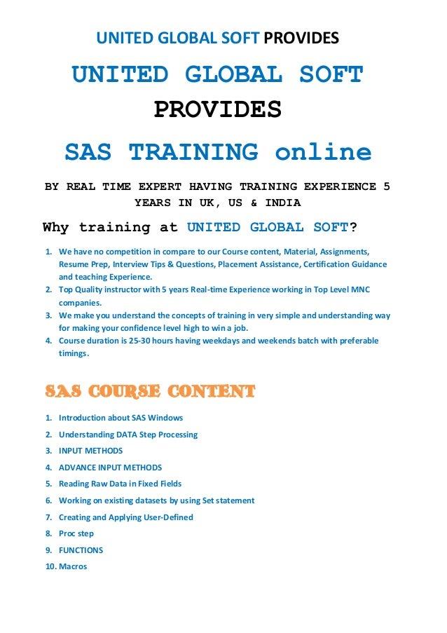 UNITED GLOBAL SOFT PROVIDESUNITED GLOBAL SOFTPROVIDESSAS TRAINING onlineBY REAL TIME EXPERT HAVING TRAINING EXPERIENCE 5YE...