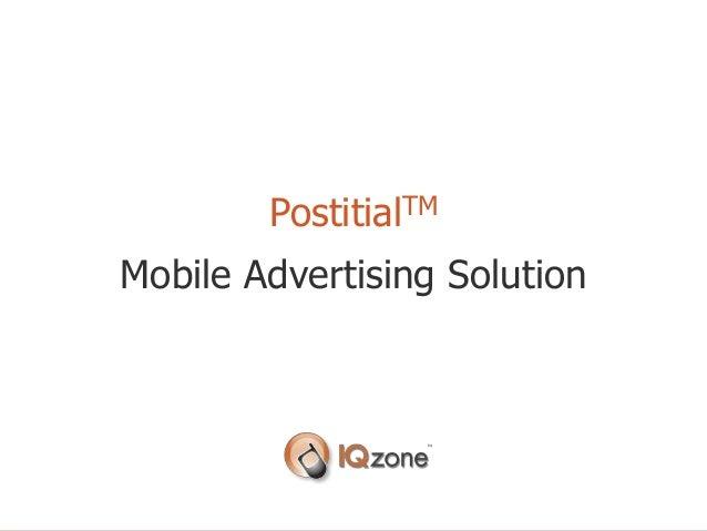 PostitialTM Mobile Advertising Solution