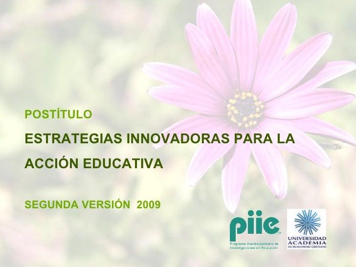 Postitulo estrategias innovadoras 2009