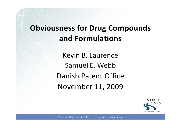 Obviousness of Drug Compounds And Formulations