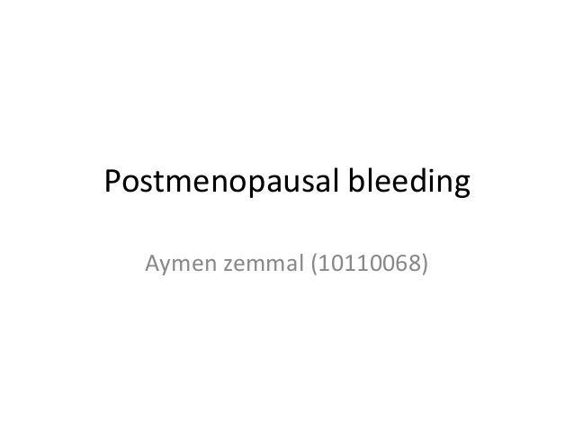 Postmenopausal bleeding Aymen zemmal (10110068)