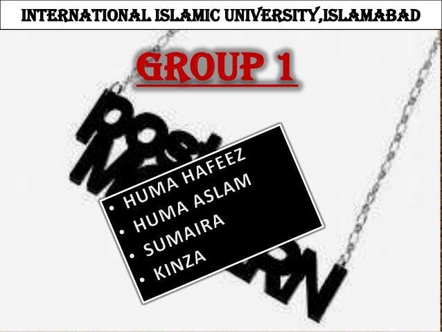INTERNATIONAL ISLAMIC UNIVERSITY,ISLAMABAD            GROUP 1