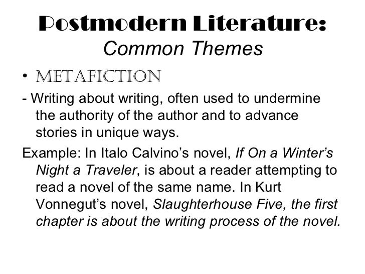 the elements of postmodernism in slaughterhouse five a novel by kurt vonnegut Meta-fiction in kurt vonnegut's breakfast of champions vonnegut, kurt slaughterhouse-five, or our humble protagonist reveals the letters he has exchanged with the son of a scientist he hopes to publish a book about vonnegut.