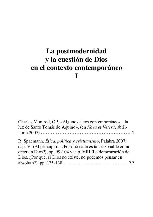 La postmodernidad y la cuestión de Dios en el contexto contemporáneo I Charles Morerod, OP, «Algunos ateos contemporáneos ...