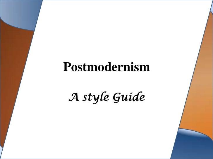 PostmodernismA style Guide