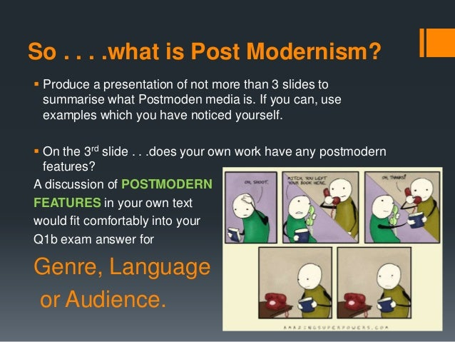 modernism vs post modernism essay Modernism vs postmodernism post-modernism follows and shares many of the same ideas as modernism though, at the same time, they differ in many ways.