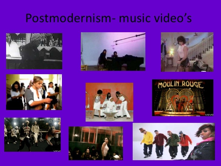 Postmodernism- music video's<br />