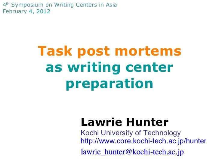 Task post mortems as writing center preparation