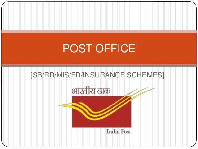 Post office sb fd rd insurance schemes - Post office saving schemes ...