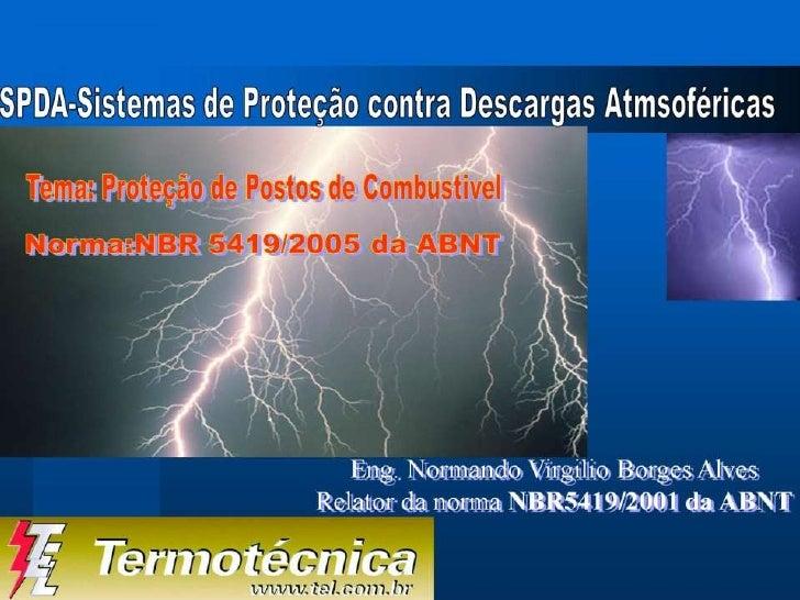 Sistema de Proteção Contra Descargas Elétricas em Postos de Combustível copia
