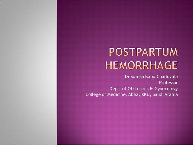 Postpartum hemorrhage ...