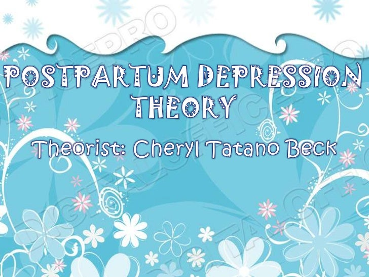 """cheryl beck nursing metaparadigm Cheryl tatano beck"""" postpartum depression  select one of the middle-range nursing theories from unit 7 overview and  concept, metaparadigm, and/or."""