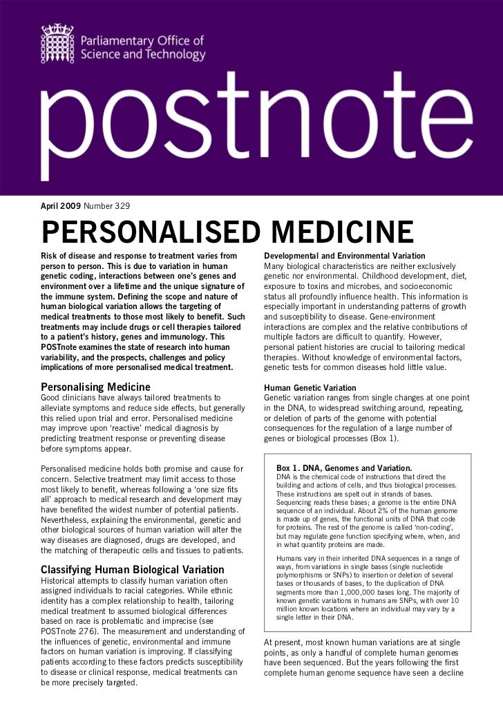 April 2009 Number 329PERSONALISED MEDICINERisk of disease and response to treatment varies from         Developmental and ...