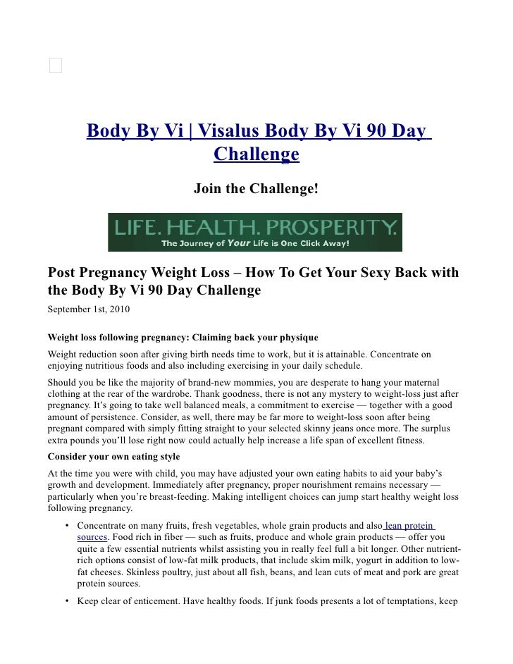 Post pregnancy weight loss with body by vi 90 day weight loss challenge