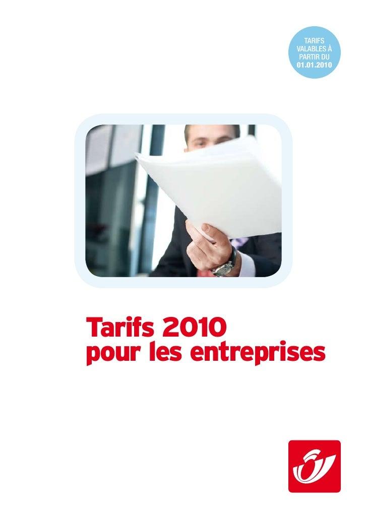 tarifs                  valables à                   partir du                  01.01.2010     Tarifs 2010 pour les entrep...