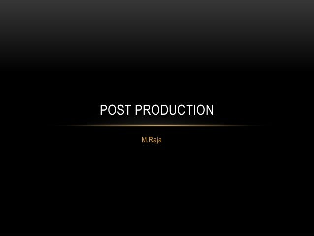 M.Raja POST PRODUCTION
